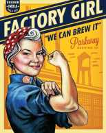 Parkway Brewing Factory Girl